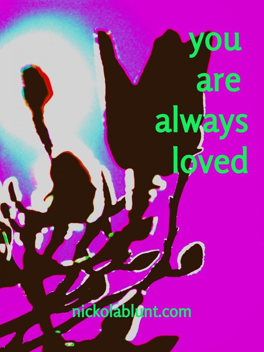 Brilliant-YOu-you-are-always-loved-nickolablunt.compurpmagnolbudflower-lightDSCN0613