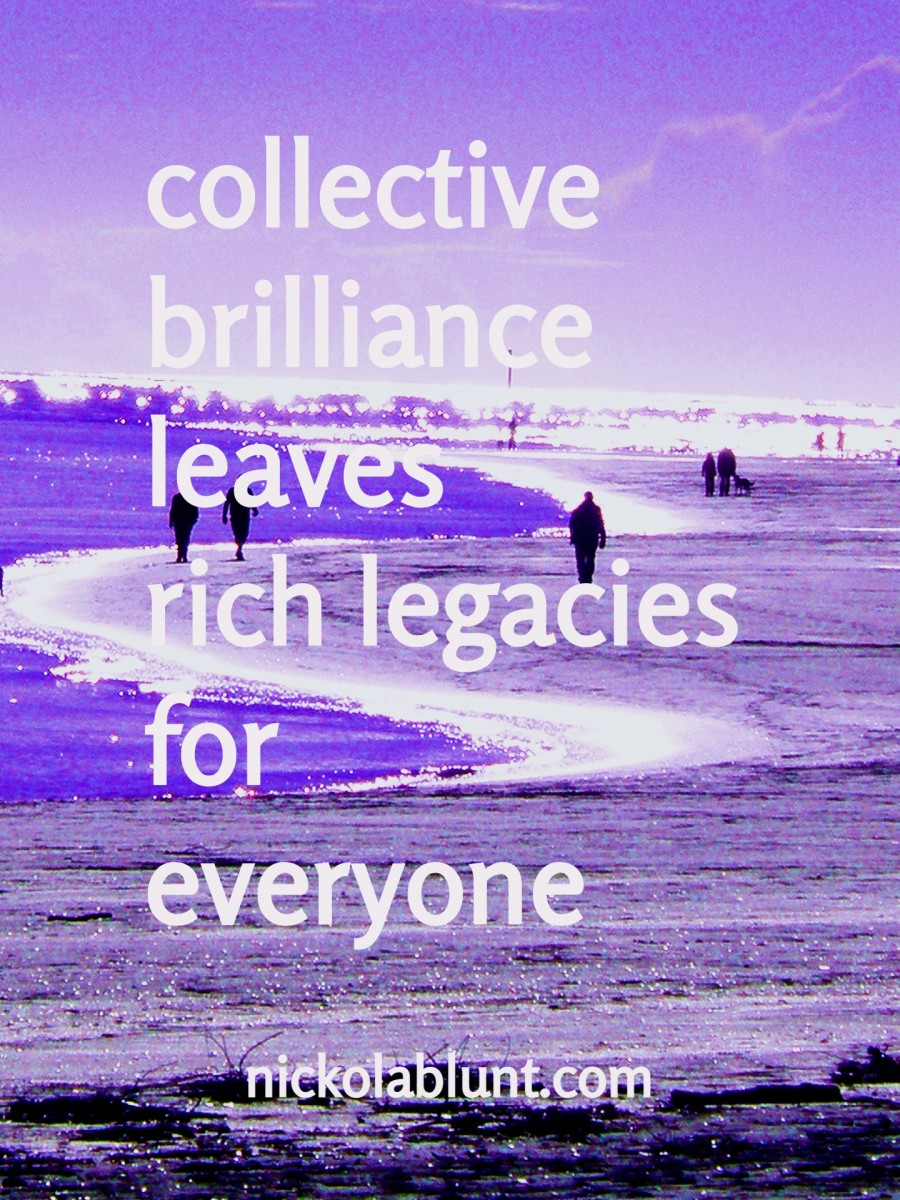 Brilliant-You-collective-brilliance-leaves-rich-legacies-for-everyone-nickolablunt.comP5280255